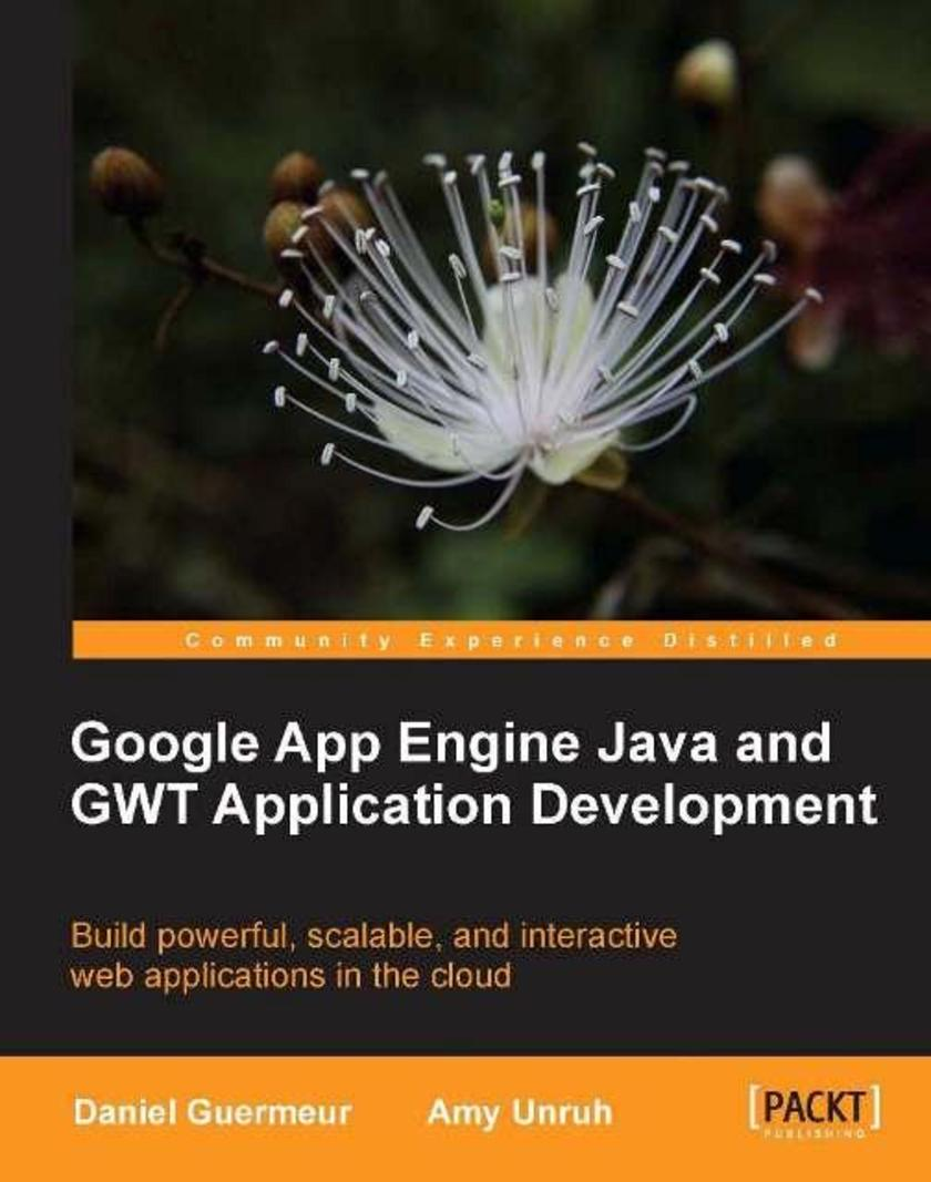 Google App Engine Java and GWT Application Development