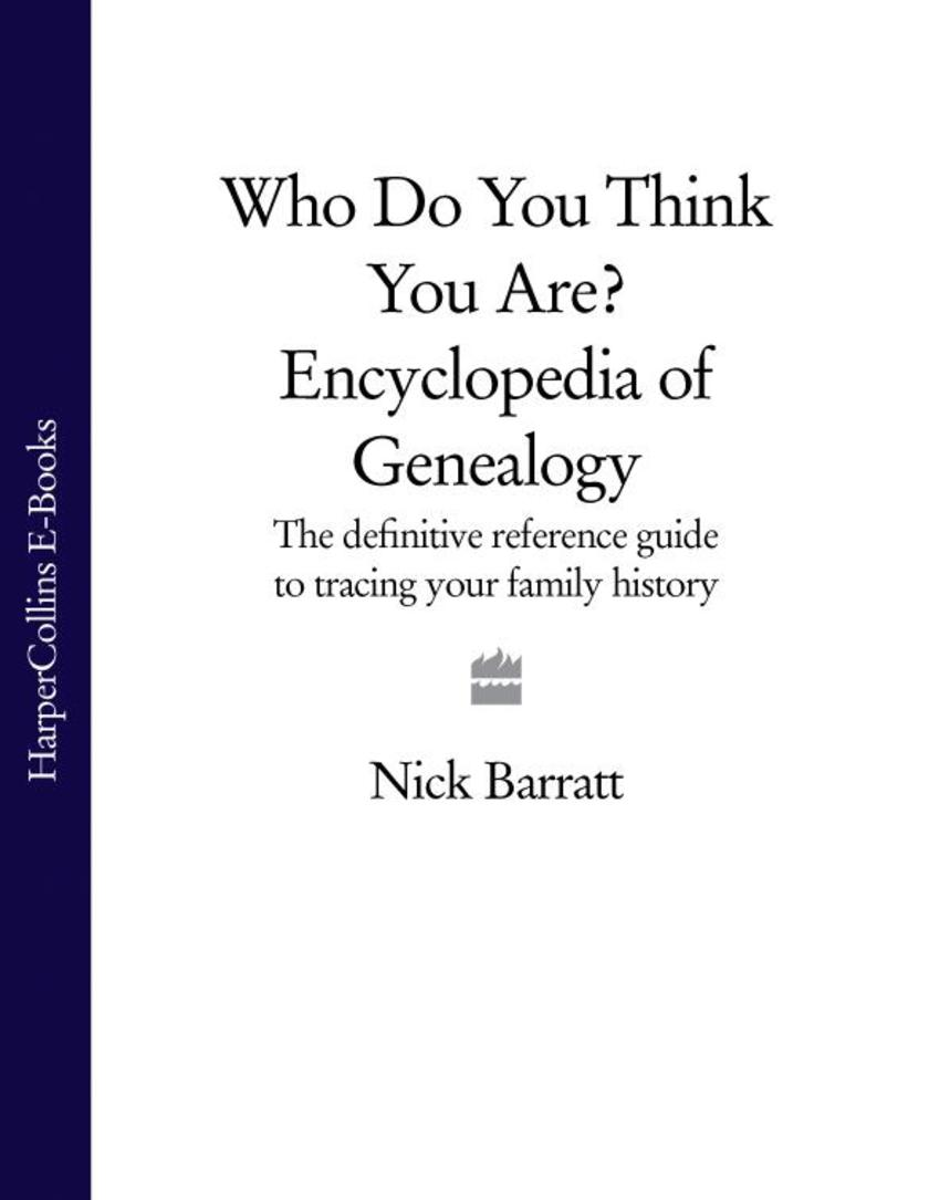 Who Do You Think You Are? Encyclopedia of Genealogy