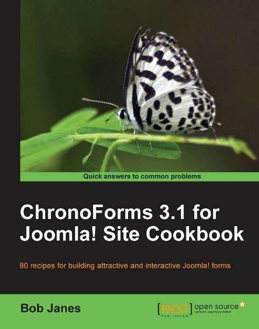 ChronoForms 1.3 for Joomla! site Cookbook