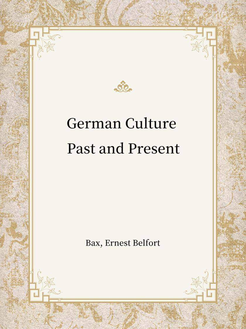 German Culture Past and Present