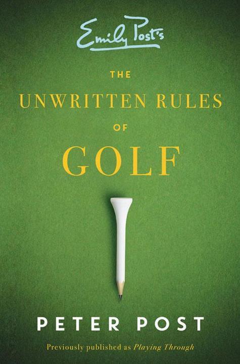 Unwritten Rules of Golf