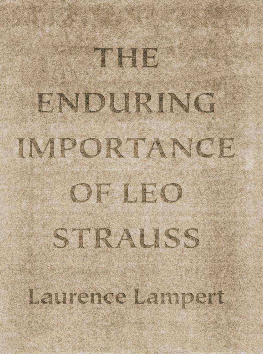 Enduring Importance of Leo Strauss