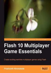 Flash 10 Multiplayer Game Essentials