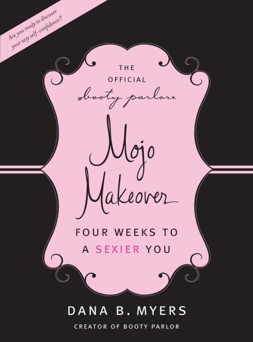 The Official Booty Parlor Mojo Makeover