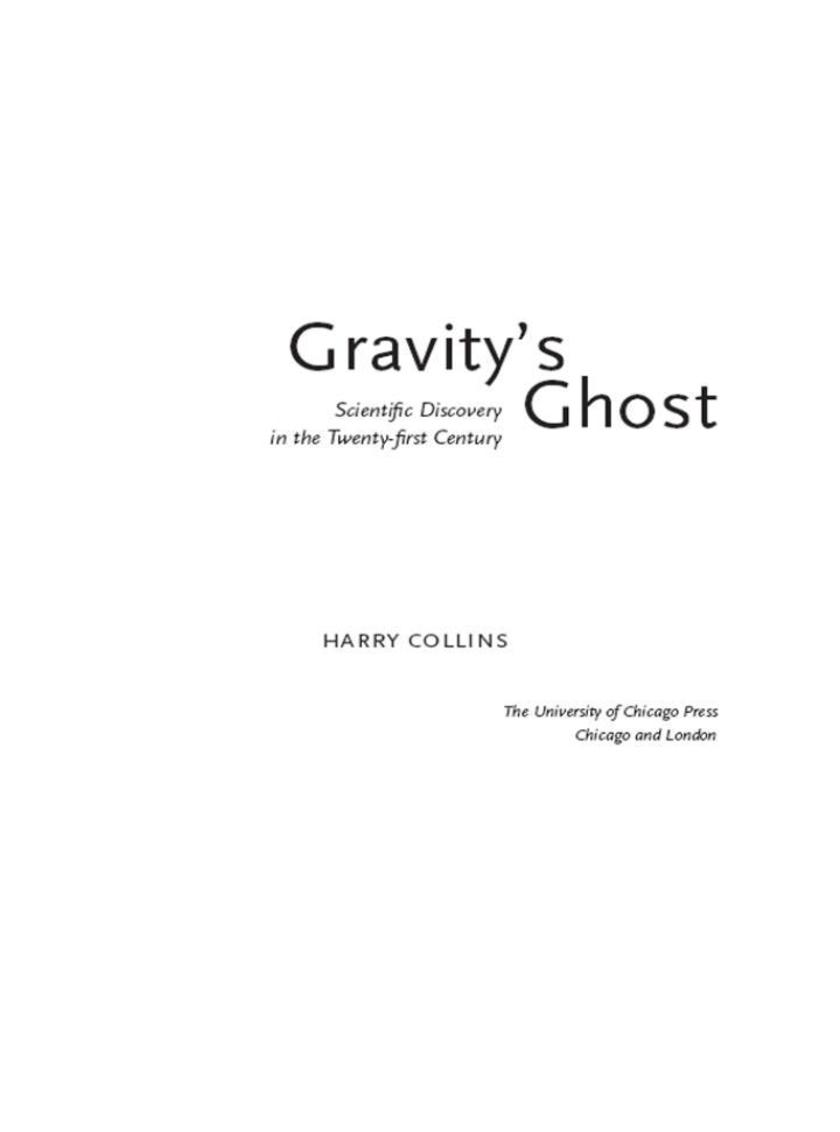 Gravity's Ghost