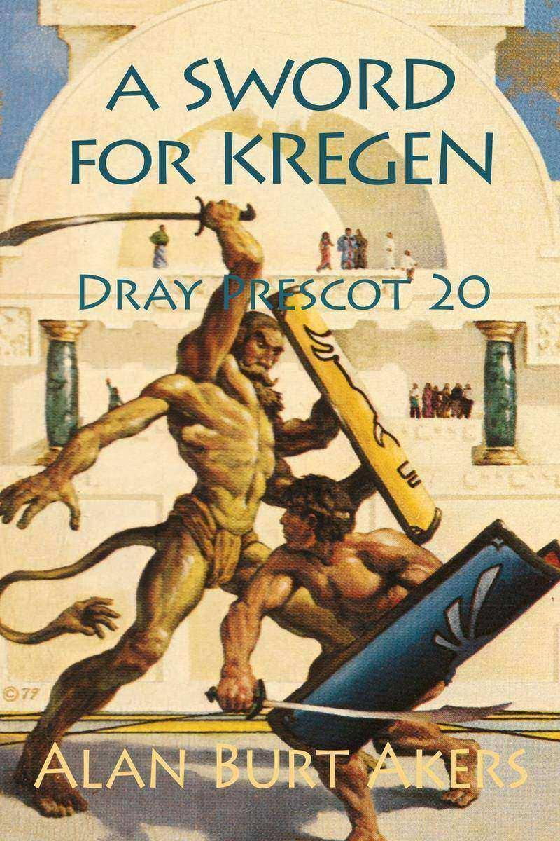 A Sword for Kregen: Dray Prescot 20