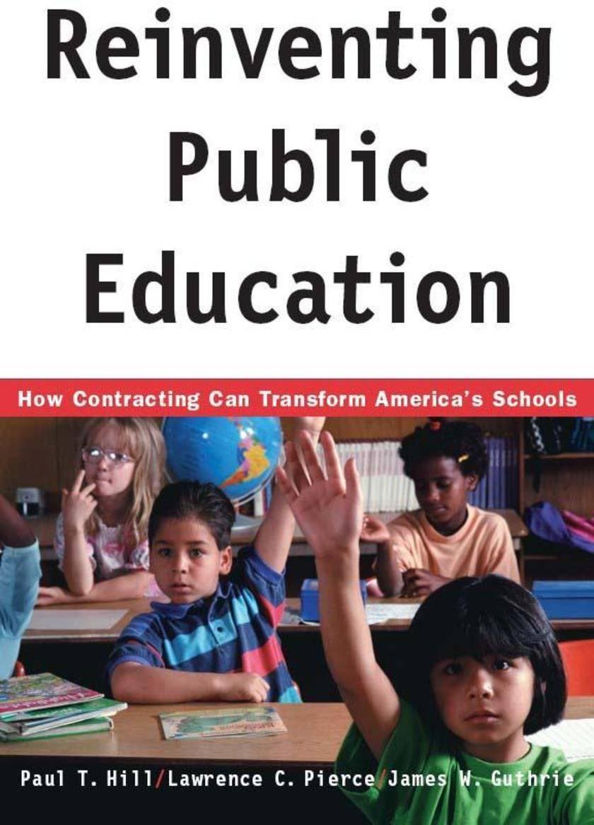 Reinventing Public Education