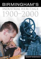 Birmingham's Industrial Heritage