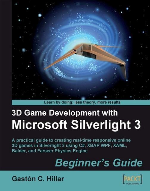 3D Game Development with Microsoft Silverlight 3: Beginner's Guide