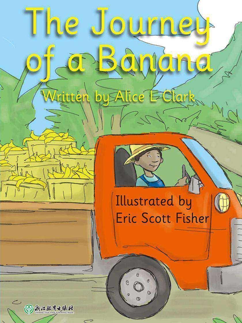 The Journey of a Banana香蕉的旅行(威尔小镇英语分级阅读2(Happy Vill Magic Readers2))