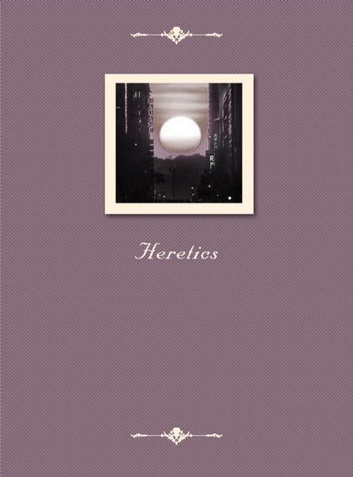 Heretics