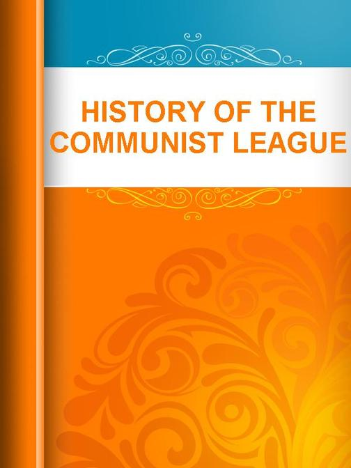 History of The Communist League