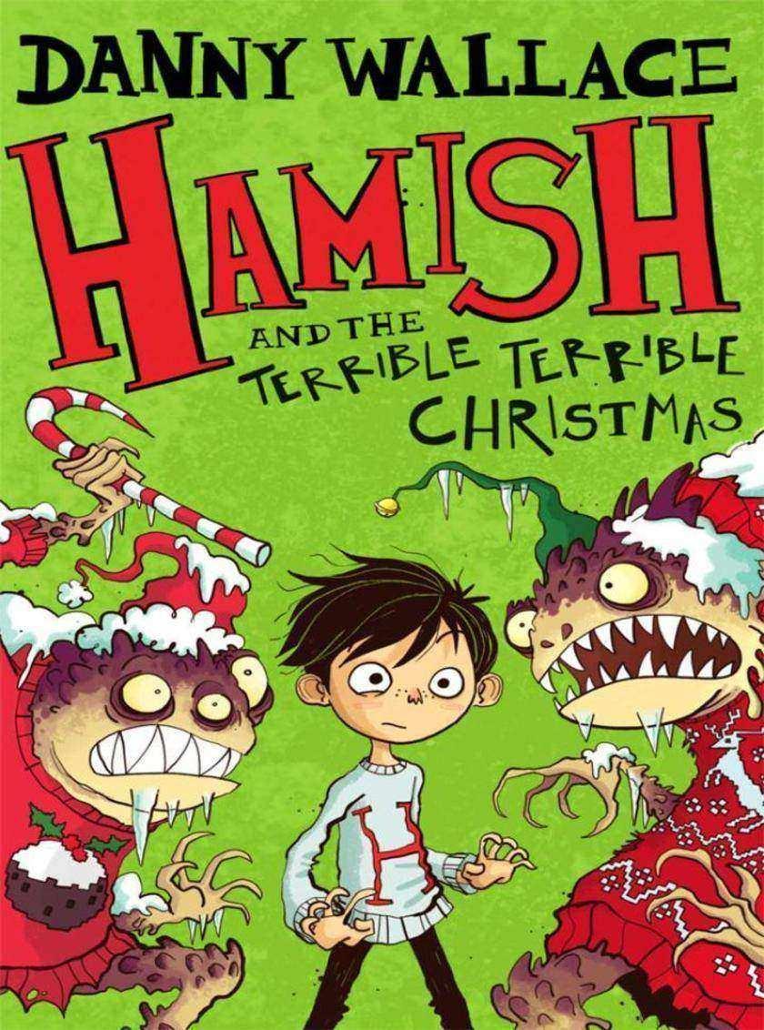 Hamish and the Terrible Terrible Christmas