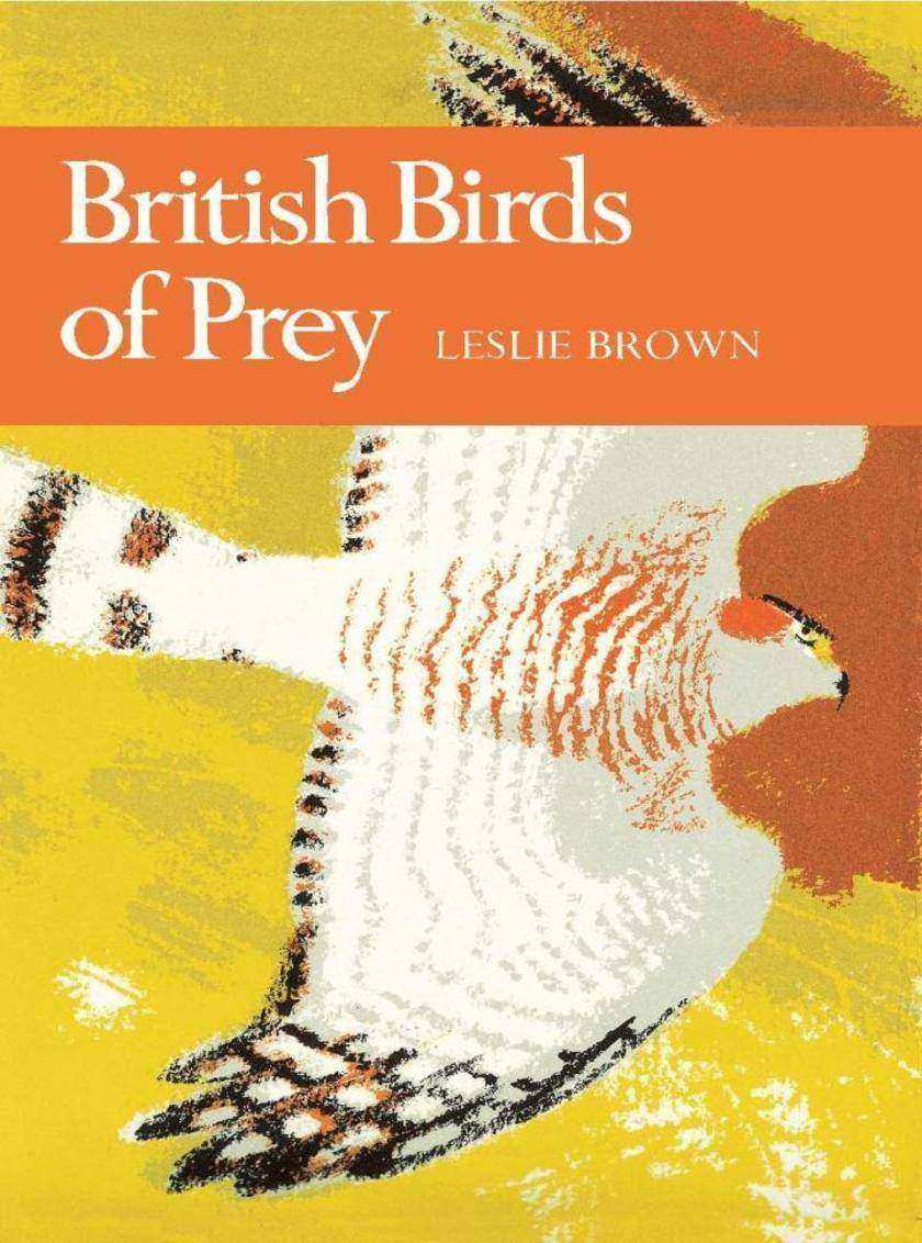British Birds of Prey (Collins New Naturalist Library, Book 60)