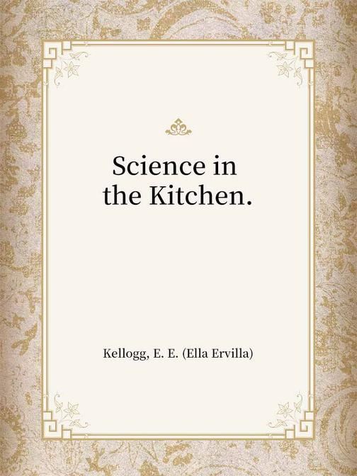 Science in the Kitchen.