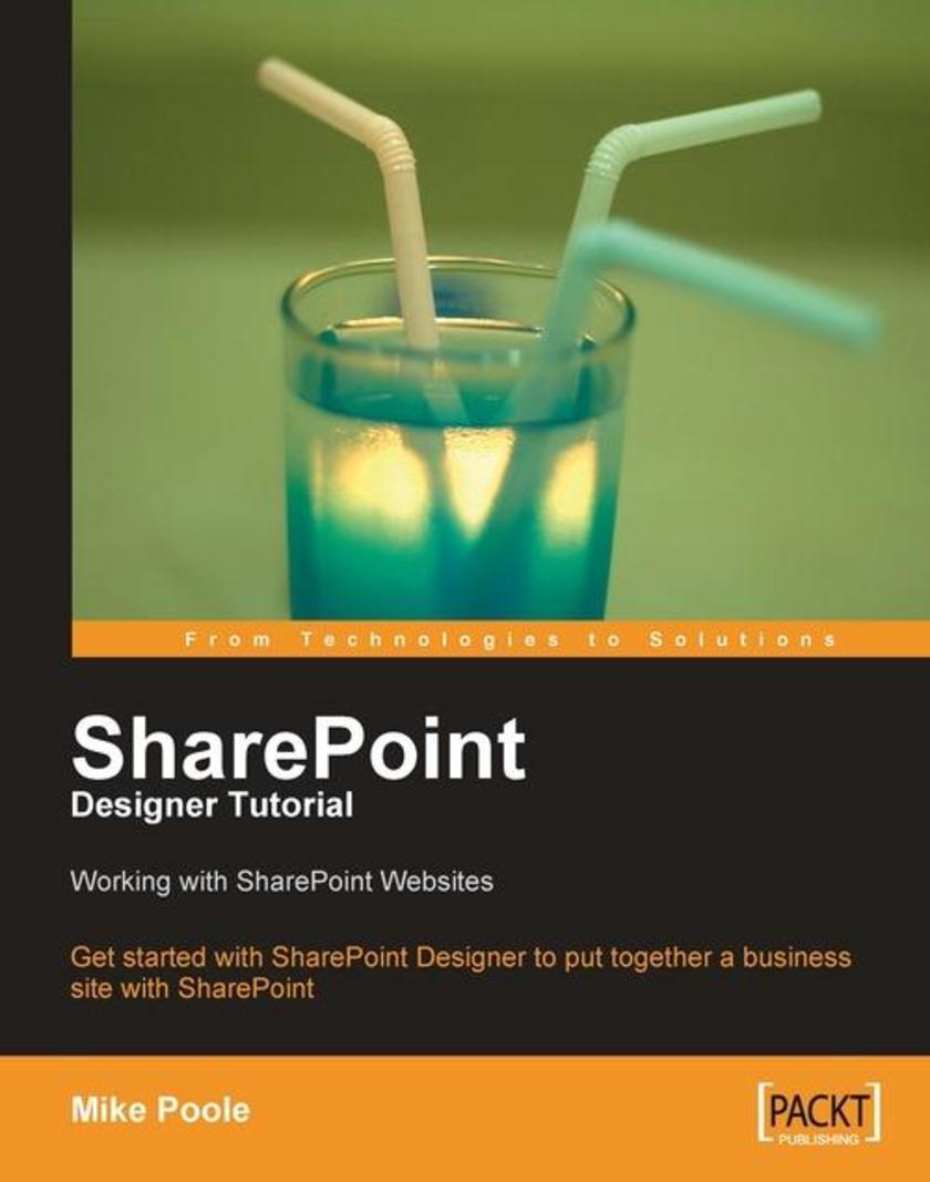 SharePoint Designer Tutorial: Working with SharePoint Websites